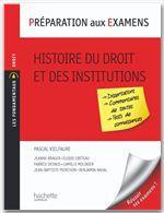 Préparation aux examens ; histoire du droit et institutions