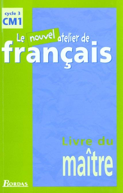 L Atelier De Francais Cm1 Livre Du Maitre Dominique Roure Bordas Grand Format Librairie Cheminant Vannes