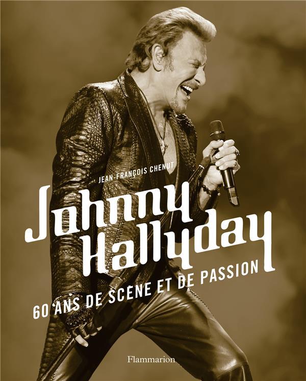 Johnny Hallyday, 60 ans de scène et de passion