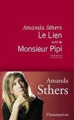 Vente Livre Numérique : Le Lien suivi de Monsieur Pipi  - Amanda Sthers