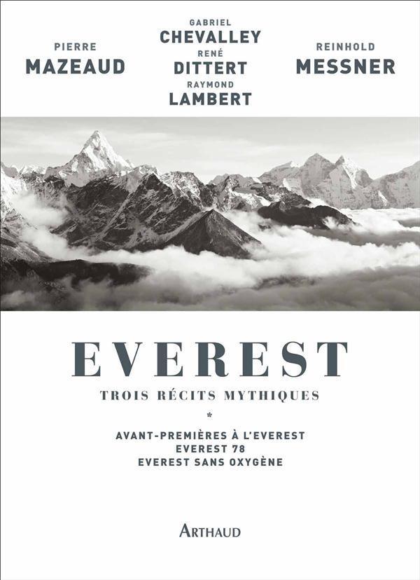 Everest ; trois récits mythiques