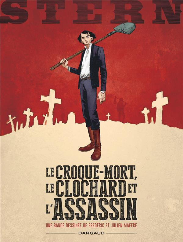 Stern T.1 ; le croque-mort, le clochard et l'assassin