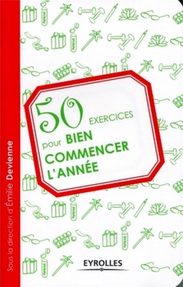 50 exercices pour bien commencer l'année