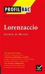 Lorenzaccio ; Alfred de Musset