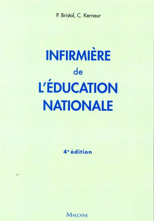 Infirmiere de l'education nationale, 4e ed.