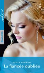Vente EBooks : La fiancée oubliée  - Natalie Anderson