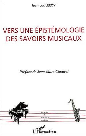 Vers une epistemologie des savoirs musicaux