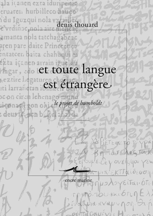 Et toute la langue est etrangère ; le projet de Humboldt