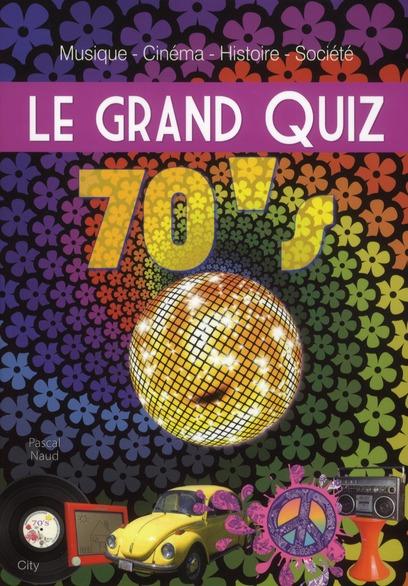Le grand quiz 70's