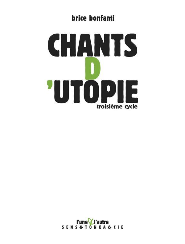 Chants d'utopie 3