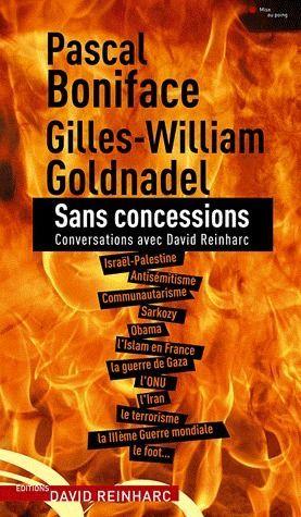 Sans concessions ; conversations avec David Reinharc