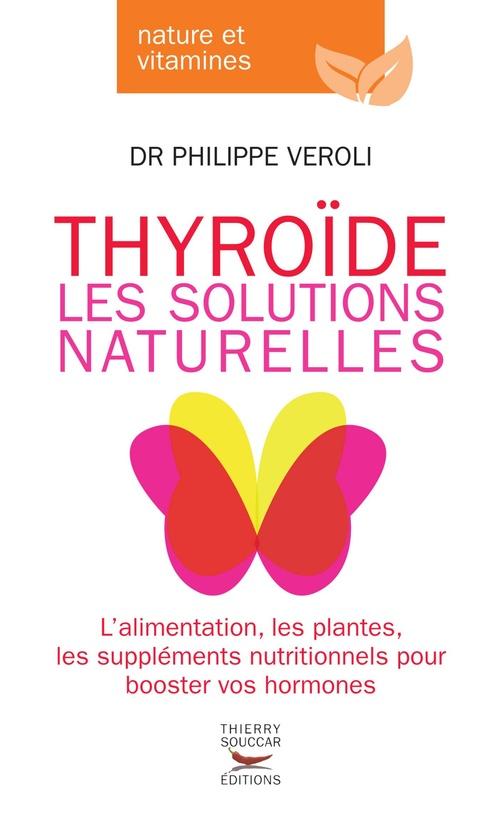 Thyroïde ; les solutions naturelles