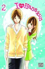 Vente Livre Numérique : I Love Hana-Kun T02  - Fuyu Kumaoka
