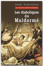 Vente Livre Numérique : Les diaboliques de Maldormé  - Jean Contrucci