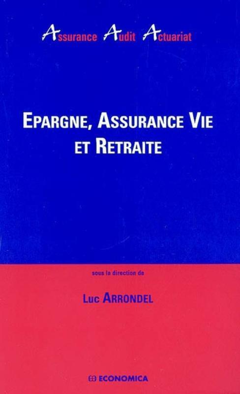 Epargne, Assurance-Vie Retraite