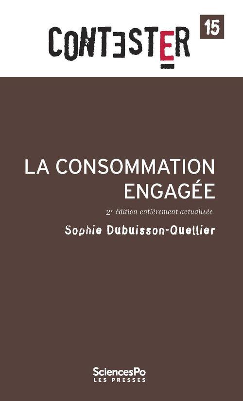 CONTESTER T.15 ; la consommation engagée (2e édition)