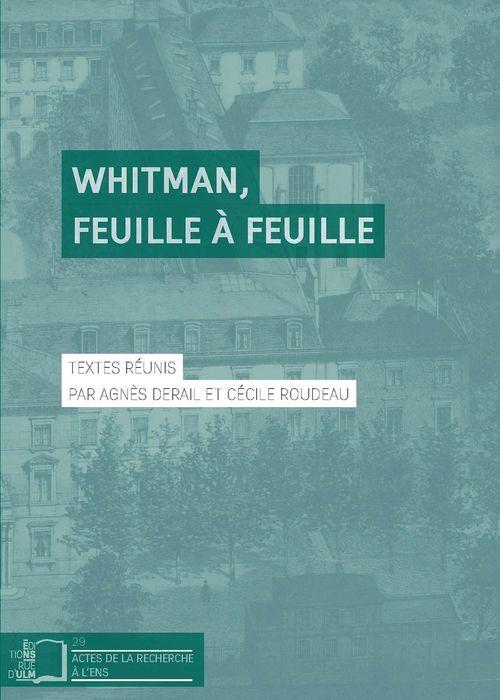 Whitman, feuille à feuille  - Agnès Derail  - Cécile Roudeau