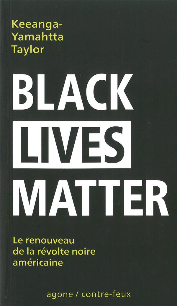 Black lives matter ; un renouveau du mouvement de libération noir américain