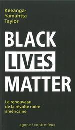 Couverture de Black lives matter ; un renouveau du mouvement de libération noir américain