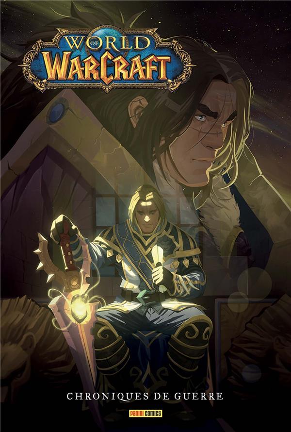World of Warcraft ; chroniques de guerre