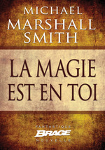 Vente EBooks : La magie est en toi  - Michael Marshall Smith