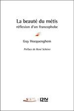 Vente Livre Numérique : La beauté du métis : réflexion d'un francophobe  - Guy Hocquenghem