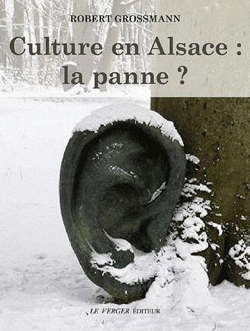 Culture en alsace : la panne ?