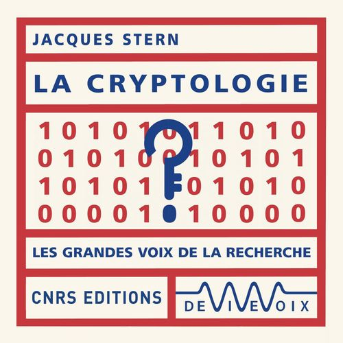 Vente AudioBook : La cryptologie  - Jacques Stern