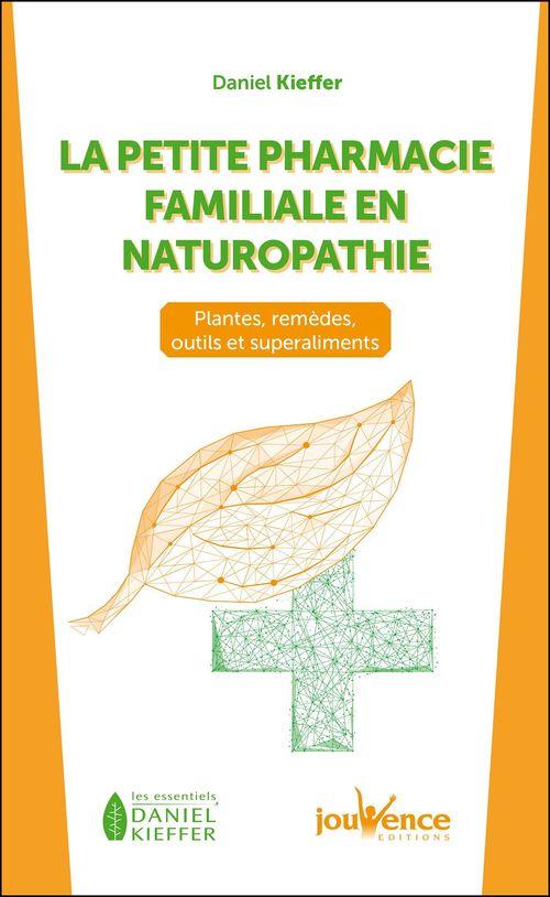 La petite pharmacie familiale en naturopathie