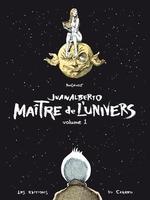 Couverture de Juanalberto Maitre De L'Univers - Volume 1