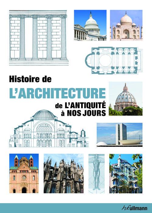 Histoire de l'architecture ; de l'Antiquité à nos jours
