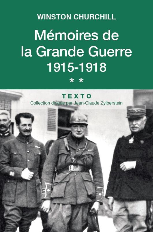 Mémoires de la Grande Guerre t.2
