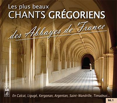 PLUS BEAUX CHANTS GREGORIENS DES ABBAYES DE FRANCE - AUDIO
