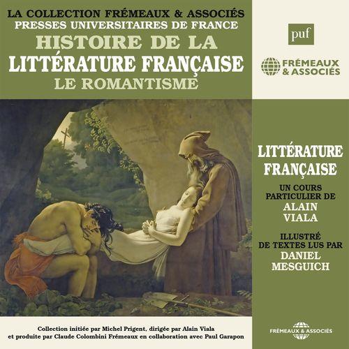 Histoire de la littérature française (Vol. 5) - Le Romantisme