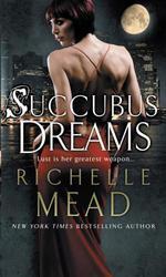 Vente Livre Numérique : Succubus Dreams  - Richelle Mead