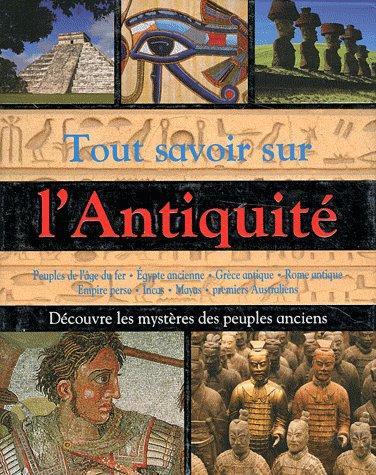 Tout Savoir Sur L'Antiquite