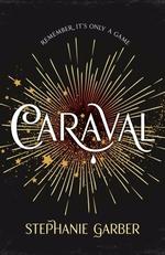Vente Livre Numérique : A Caraval: the mesmerising Sunday Times bestseller  - Stephanie Garber
