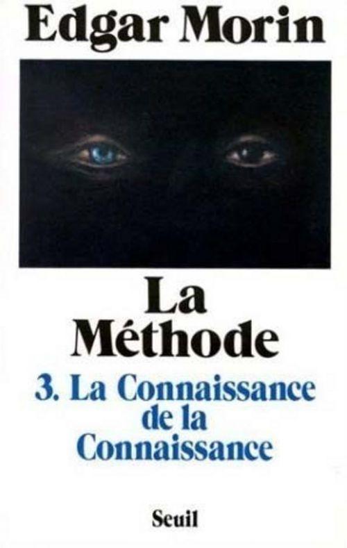 la méthode t.3 ; la connaissance de la connaissance