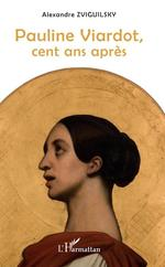 Vente Livre Numérique : Pauline Viardot, cent ans après  - Alexandre Zviguilsky