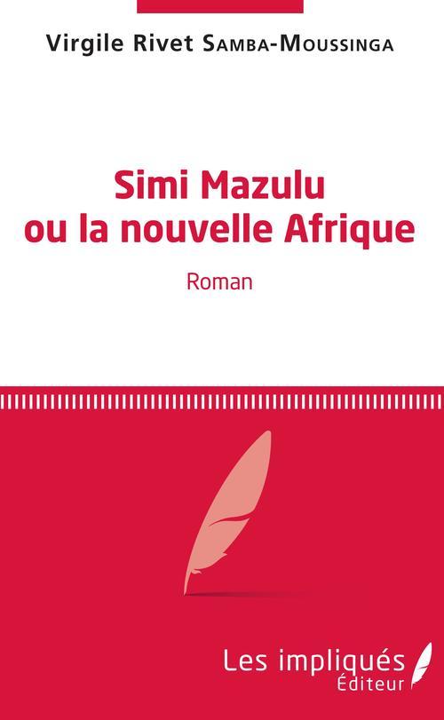 Simi Mazulu ou la nouvelle Afrique