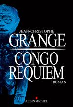 Vente Livre Numérique : Congo requiem  - Jean-Christophe Grangé