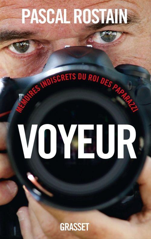Voyeur  - Pascal Rostain