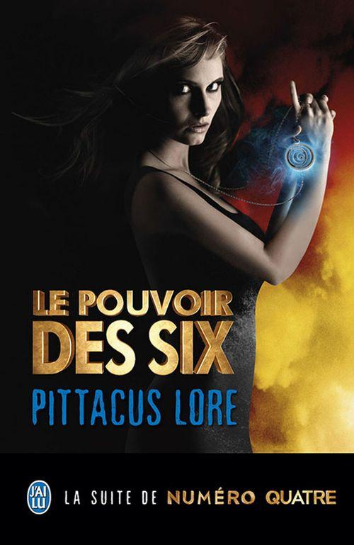Lorien Legacies (Tome 2) - Le pouvoir des Six  - Pittacus Lore