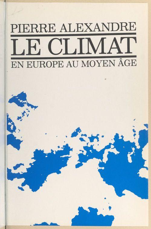 Le climat en Europe au Moyen Âge