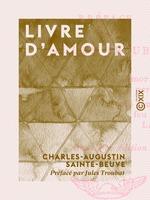 Vente EBooks : Livre d'amour  - Charles-Augustin SAINTE-BEUVE - Jules Troubat