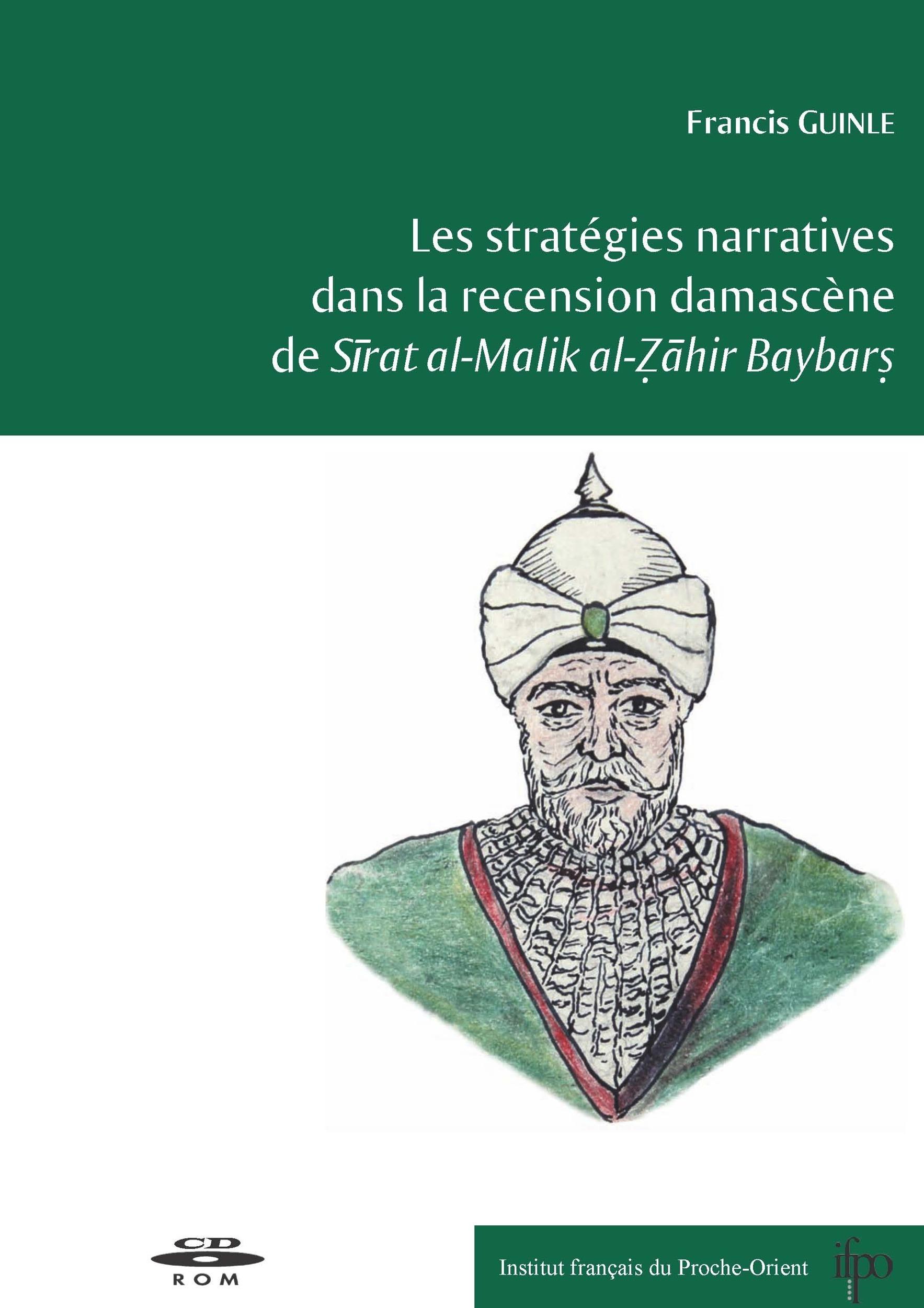Les stratégies narratives dans la recension damascène de Sirat al-Malik al-Zahir Baybars