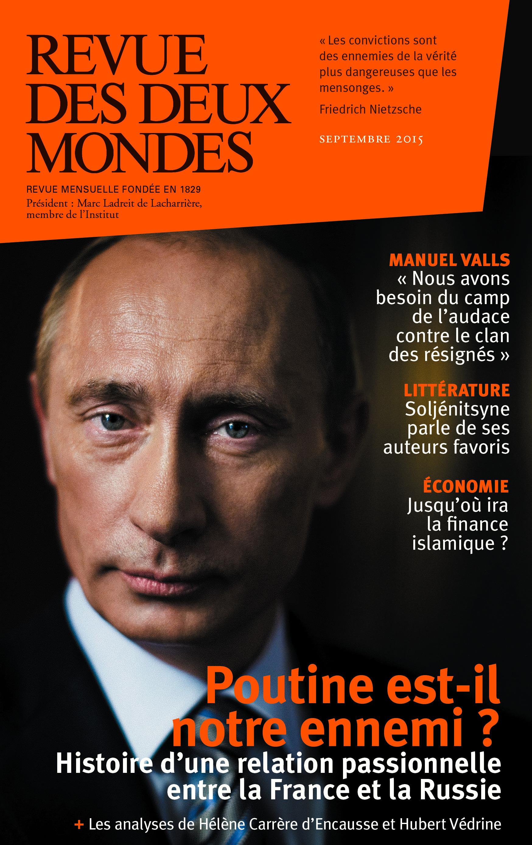 REVUE DES DEUX MONDES ; que veut Poutine ?