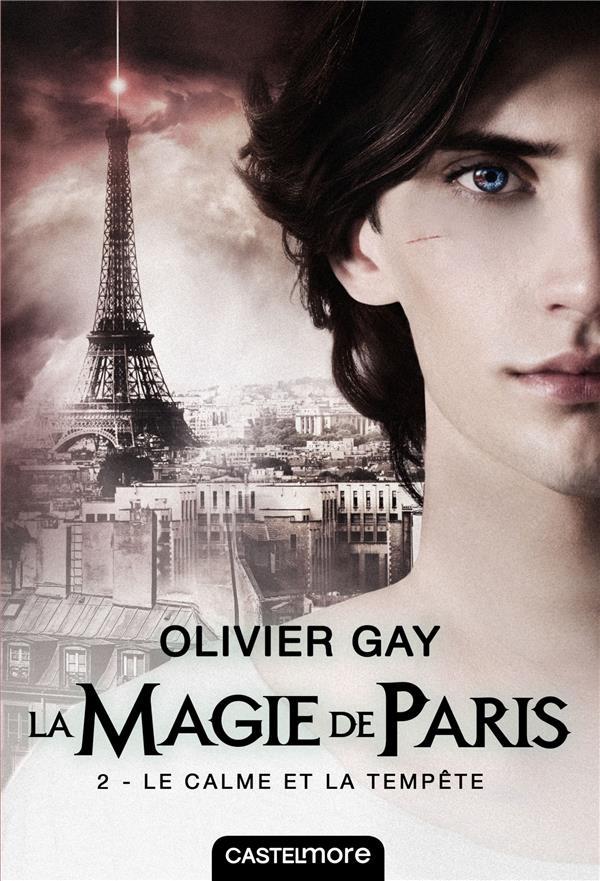 La Magie De Paris T.2 ; Le Calme Et La Tempete