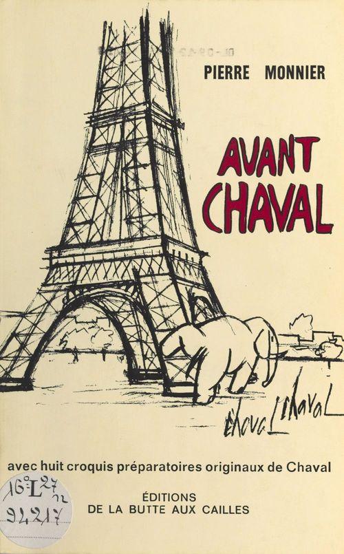Avant Chaval  - Pierre Monnier