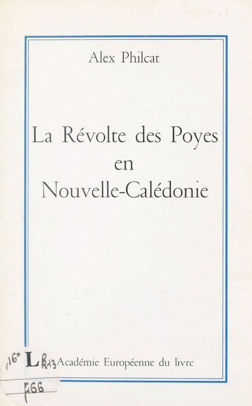 La révolte des Poyes en Nouvelle-Calédonie